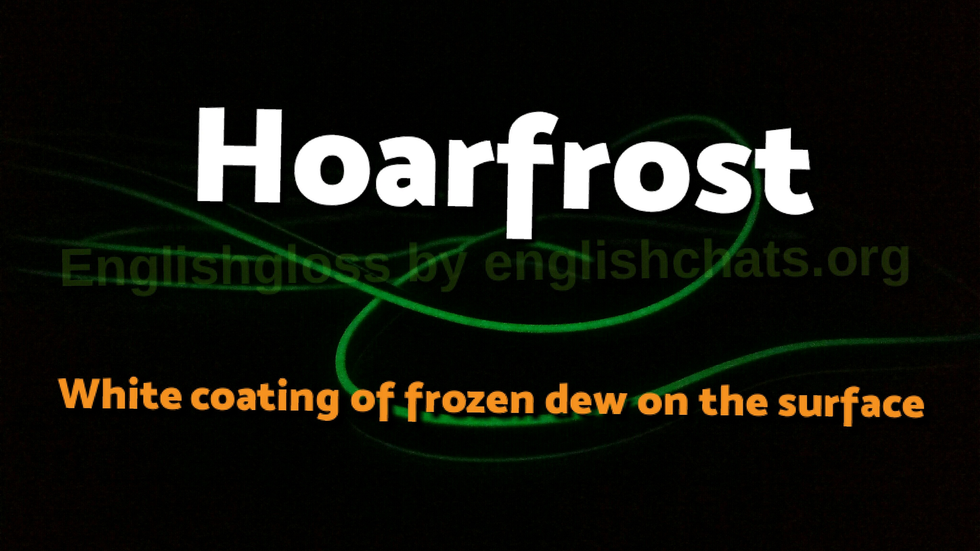 Word of the day- Hoarfrost