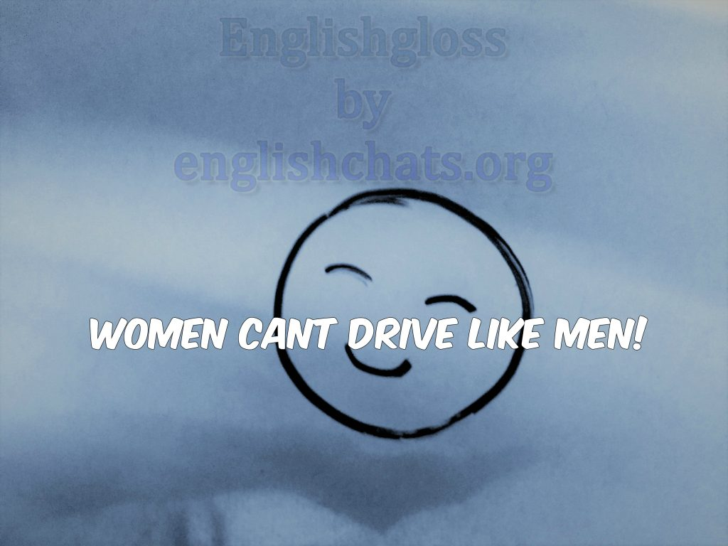 Topic - Women Cant Drive Like Men