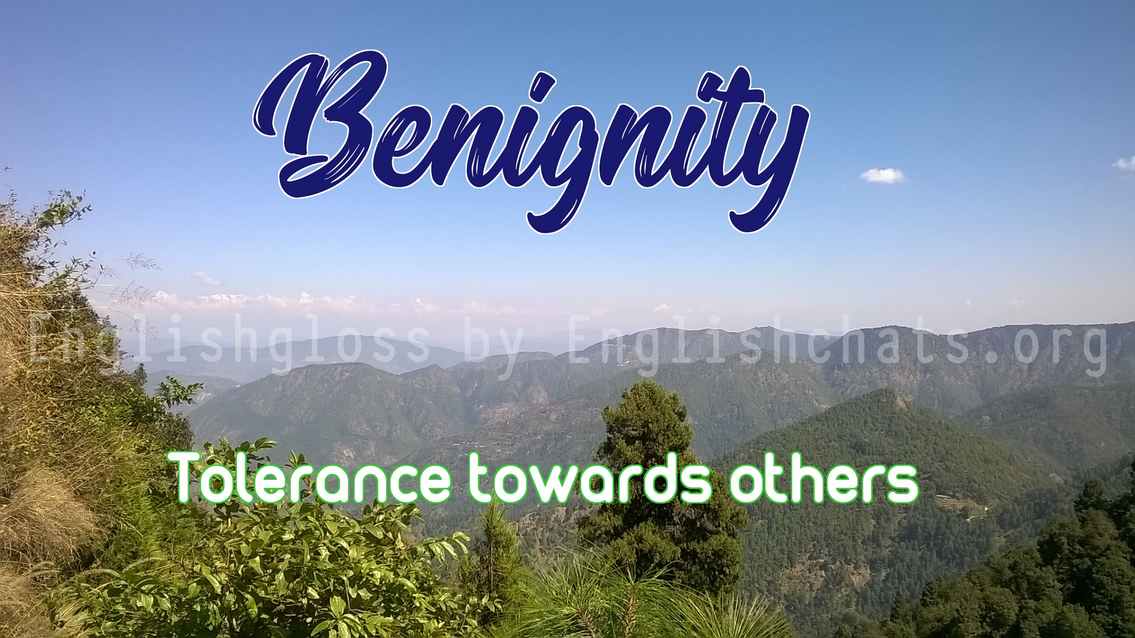 Word of the day- Benignity